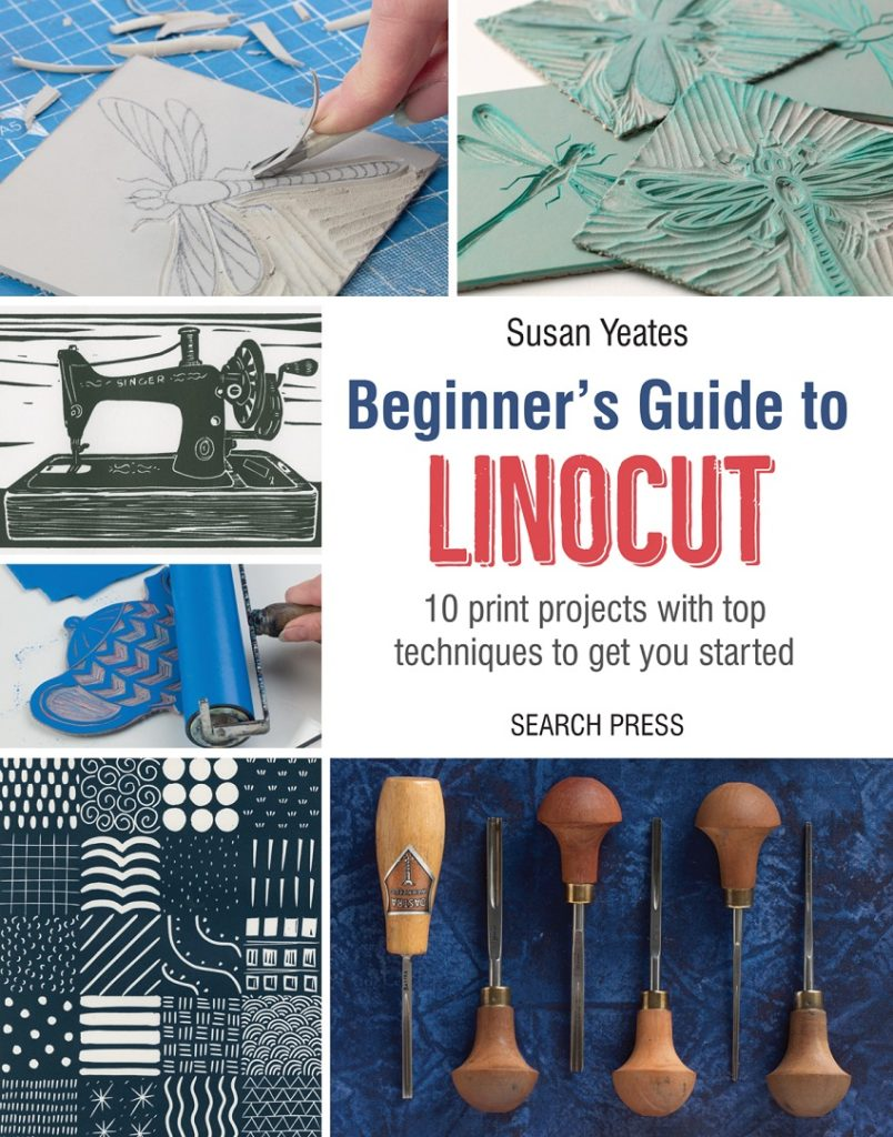 The beginner's guide to linocut by Susan Yeates.